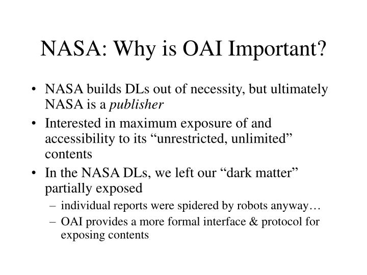 NASA: Why is OAI Important?