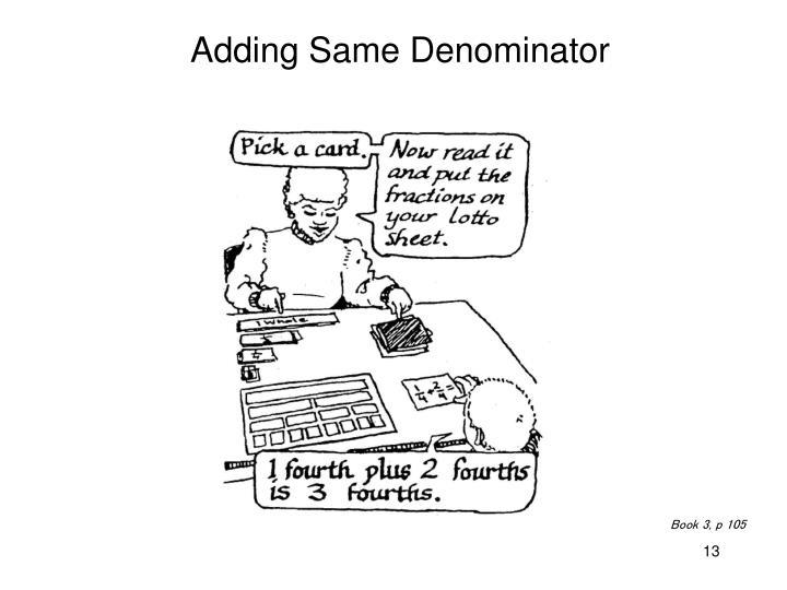 Adding Same Denominator