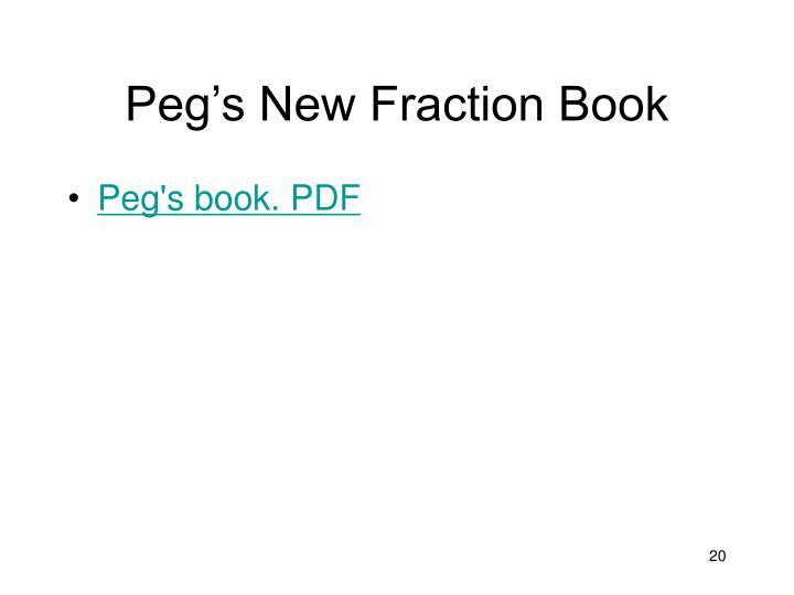 Peg's New Fraction Book