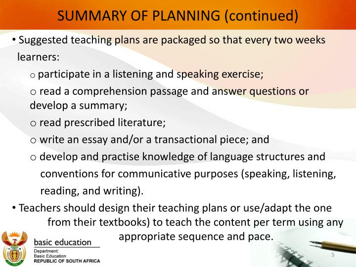 SUMMARY OF PLANNING (continued)