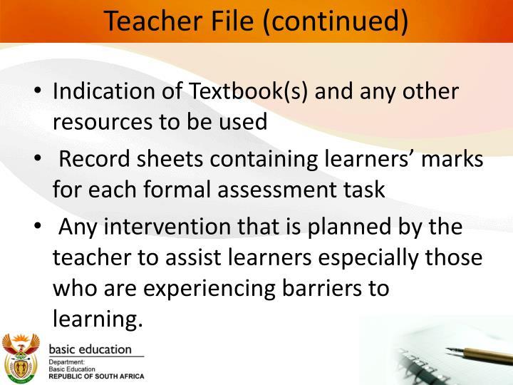 Teacher File (continued)