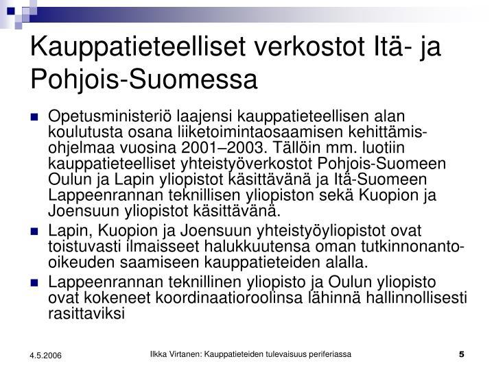 Kauppatieteelliset verkostot Itä- ja Pohjois-Suomessa
