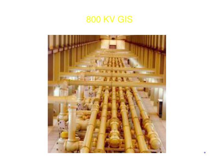 800 KV GIS