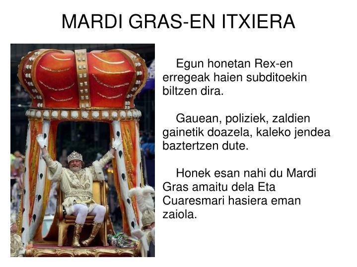 MARDI GRAS-EN ITXIERA
