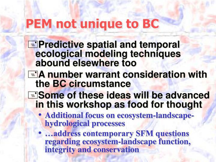 PEM not unique to BC