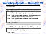 workshop agenda thursday pm