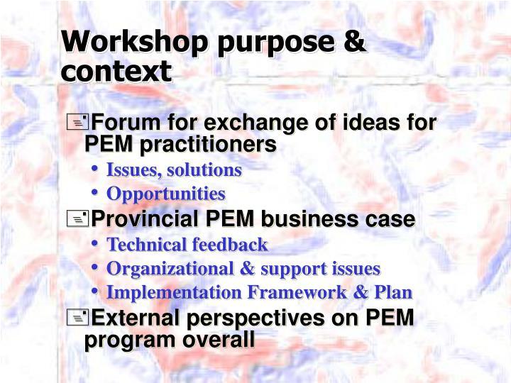 Workshop purpose & context