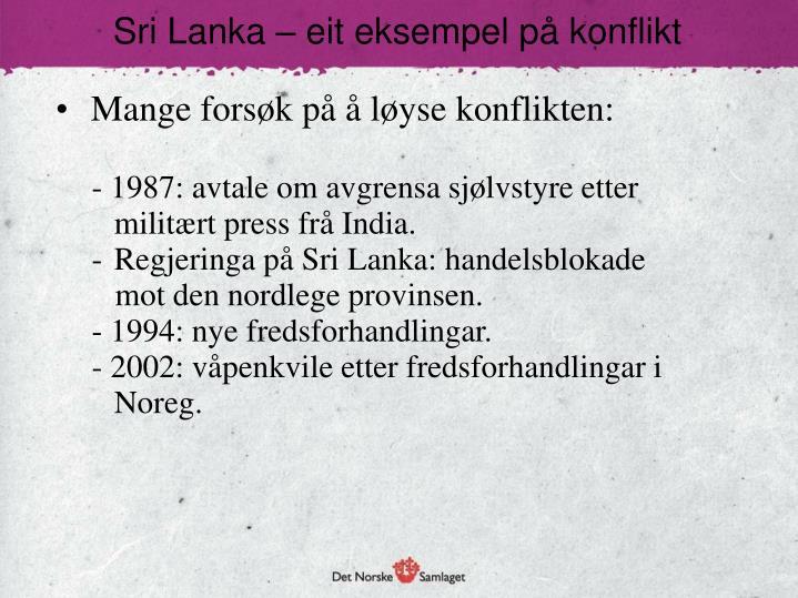 Sri Lanka – eit eksempel på konflikt