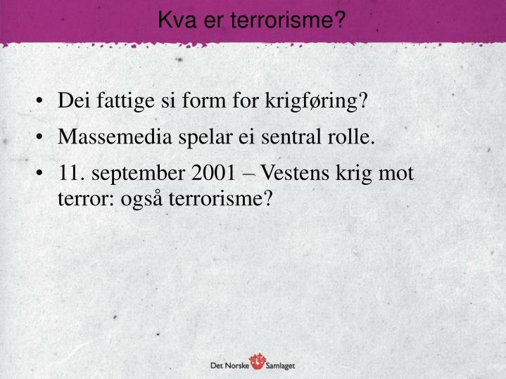 Kva er terrorisme?