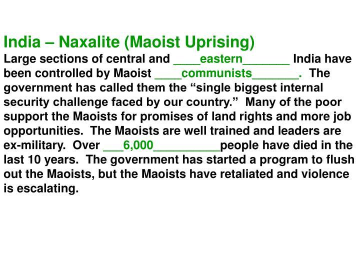 India – Naxalite (Maoist Uprising)