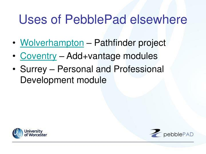 Uses of PebblePad elsewhere