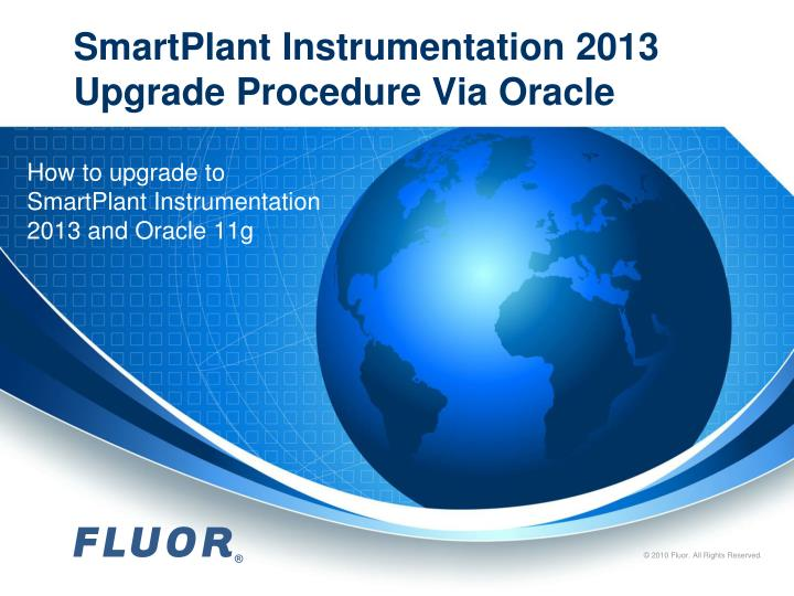 Smartplant instrumentation 2013 upgrade procedure via oracle