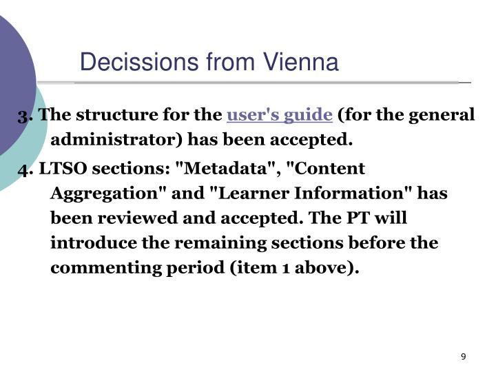 Decissions from Vienna