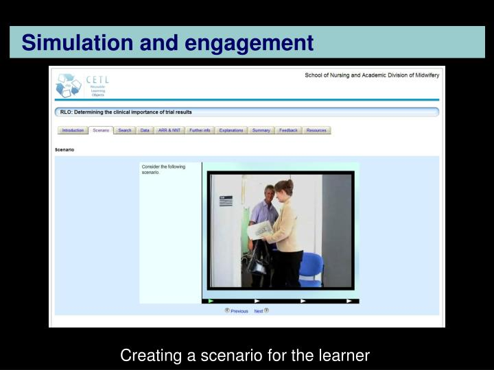 Simulation and engagement