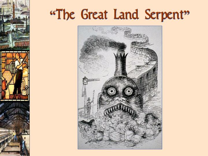"""The Great Land Serpent"""
