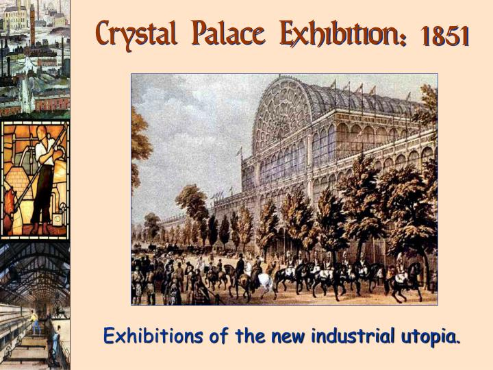 Crystal Palace Exhibition: 1851