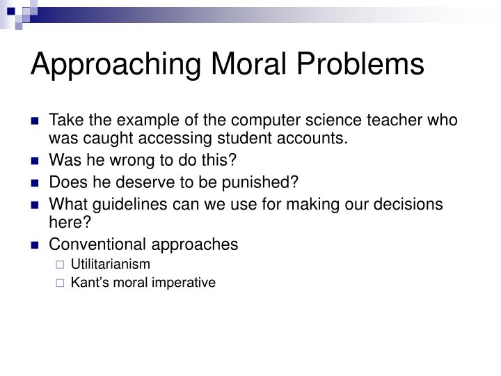 Approaching Moral Problems