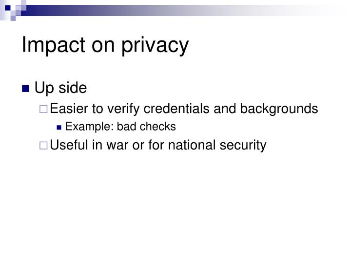 Impact on privacy