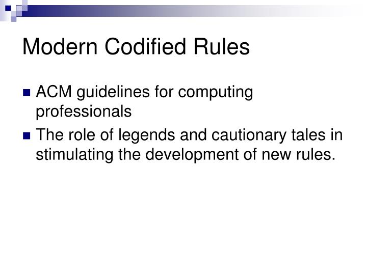 Modern Codified Rules