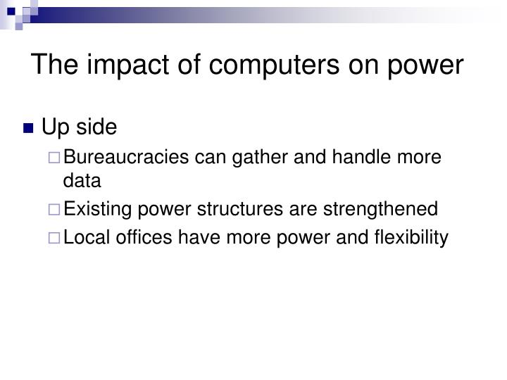 The impact of computers on power