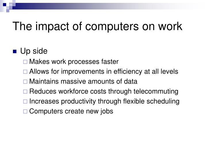 The impact of computers on work