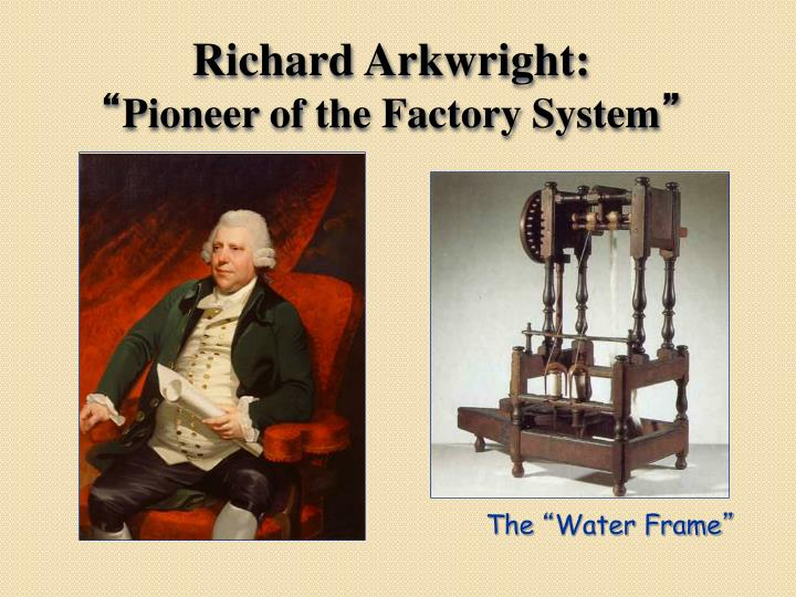 Richard Arkwright:
