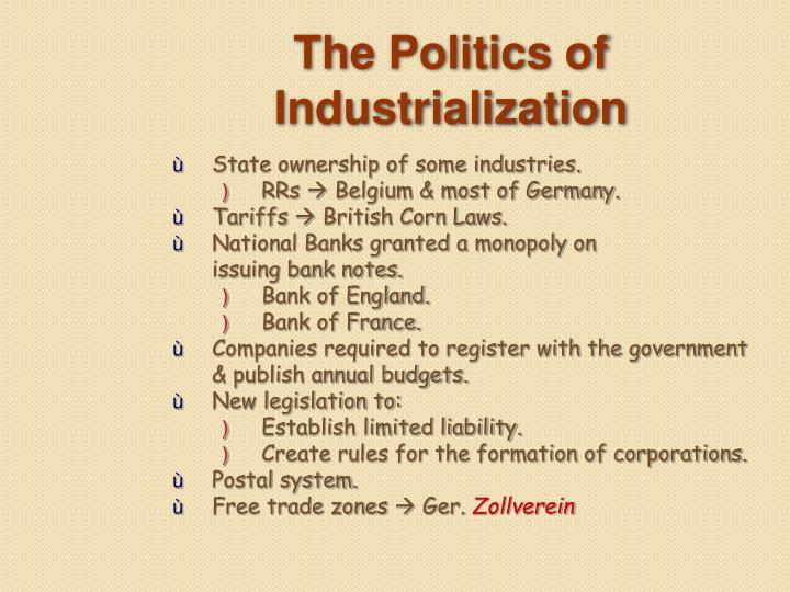 The Politics of Industrialization