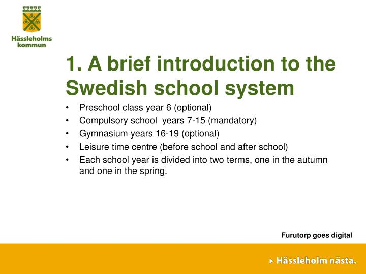1. A brief introduction to the Swedish school system