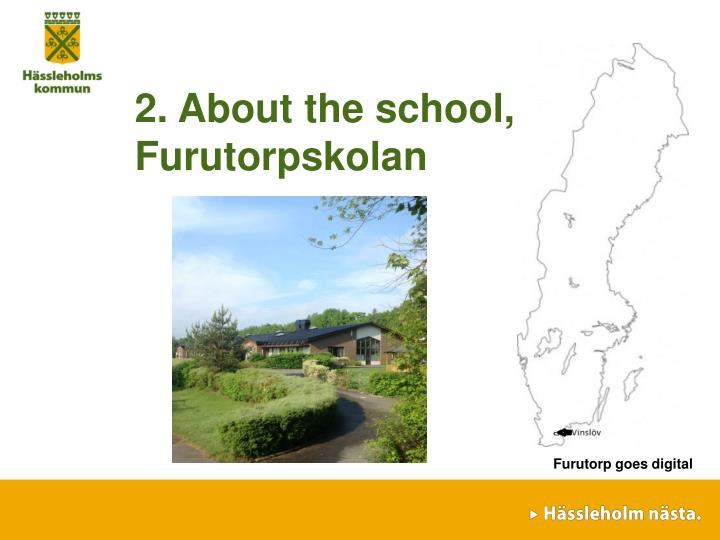2. About the school, Furutorpskolan