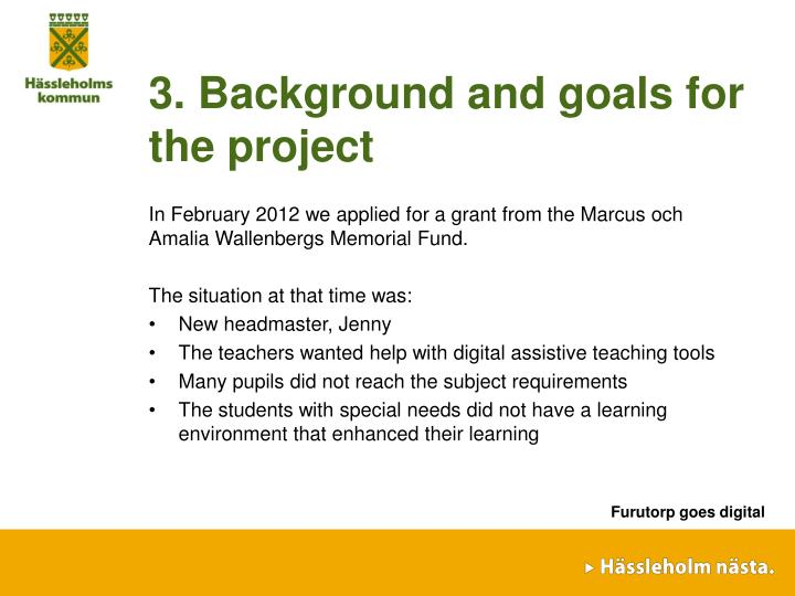 3. Background and goals for the project