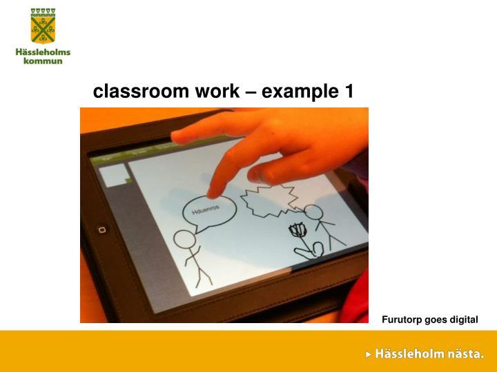 classroom work – example 1