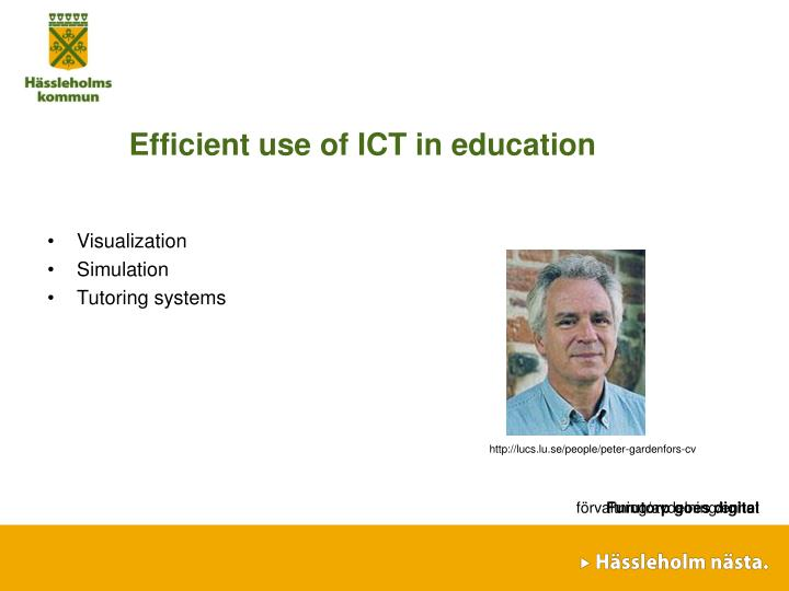 Efficient use of ICT in education