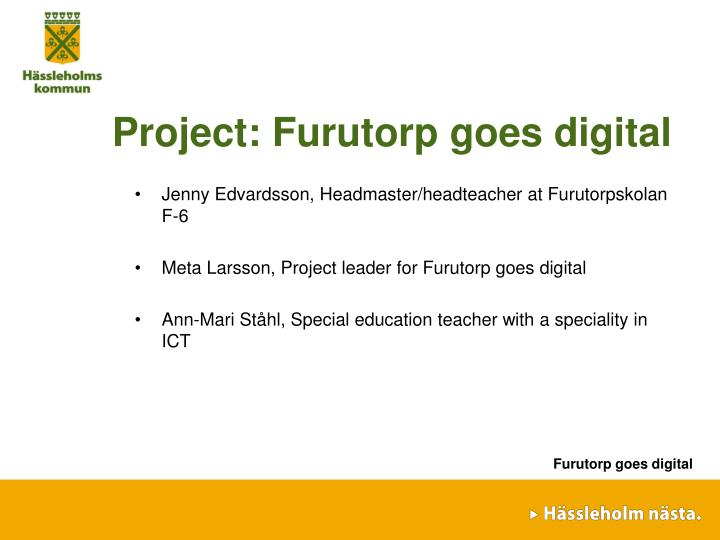Project furutorp goes digital