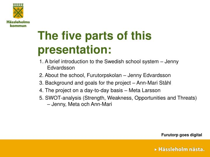The five parts of this presentation