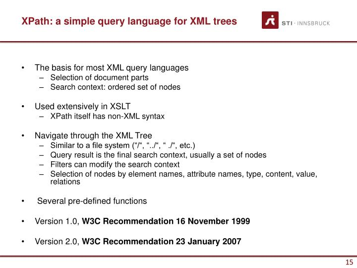 XPath: a simple query language for XML trees