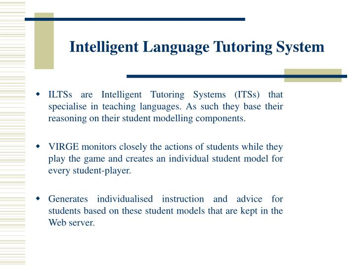 Intelligent Language Tutoring System