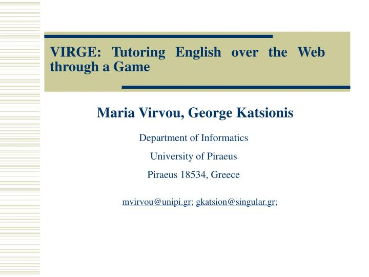Virge tutoring english over the web through a game