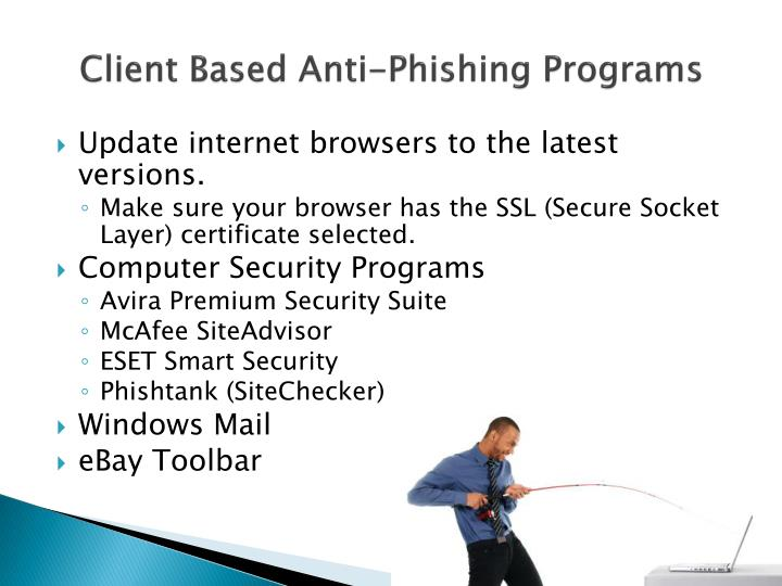 Client Based Anti-Phishing Programs