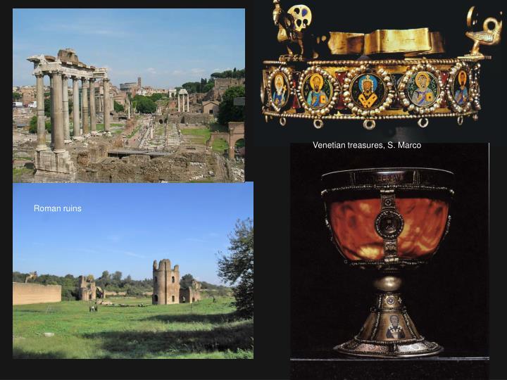 Venetian treasures, S. Marco