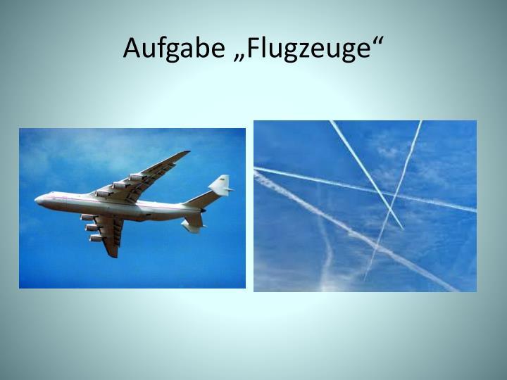 """Aufgabe """"Flugzeuge"""""""