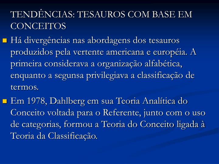TENDÊNCIAS: TESAUROS COM BASE EM CONCEITOS