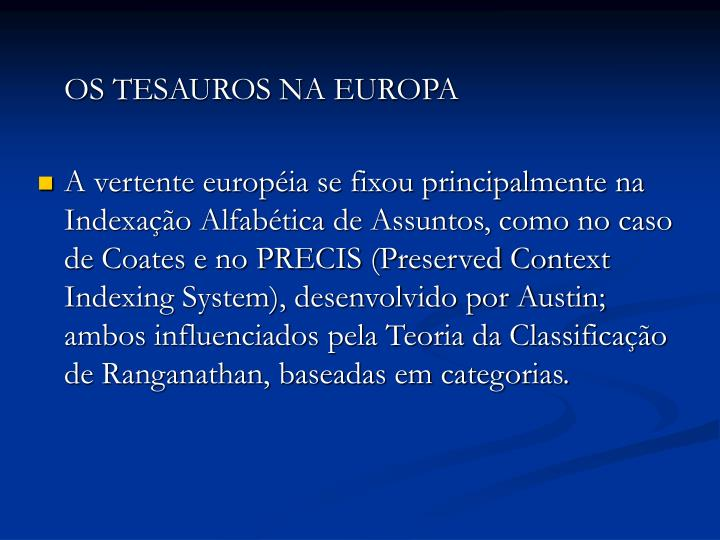OS TESAUROS NA EUROPA