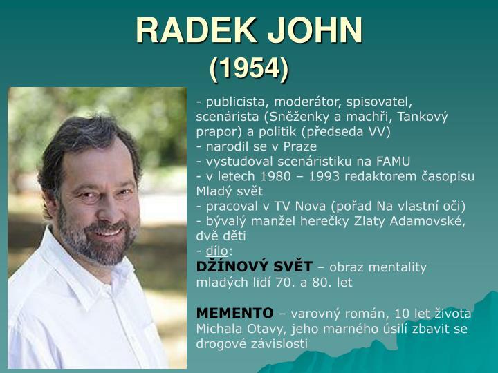 RADEK JOHN