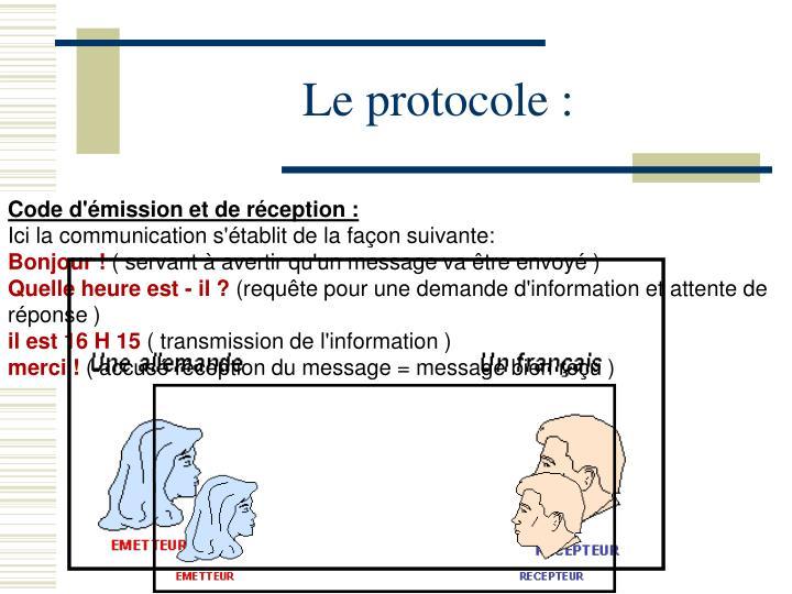 Le protocole :