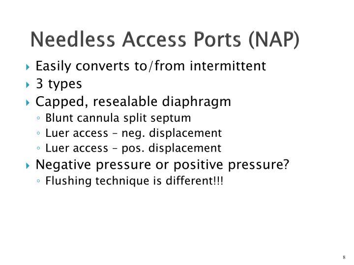 Needless Access Ports (NAP)