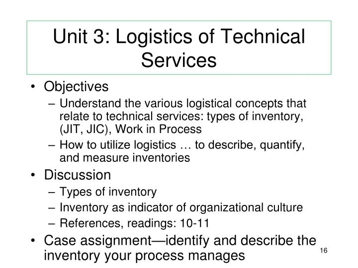 Unit 3: Logistics of Technical Services