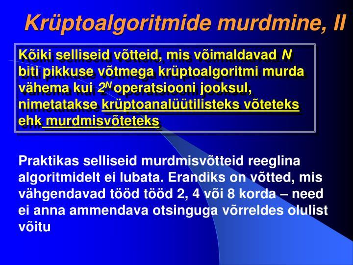 Krüptoalgoritmide murdmine, II