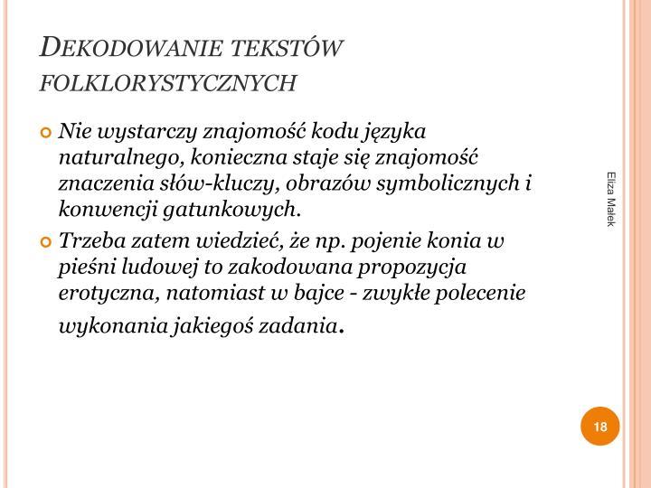 Dekodowanie tekstów folklorystycznych