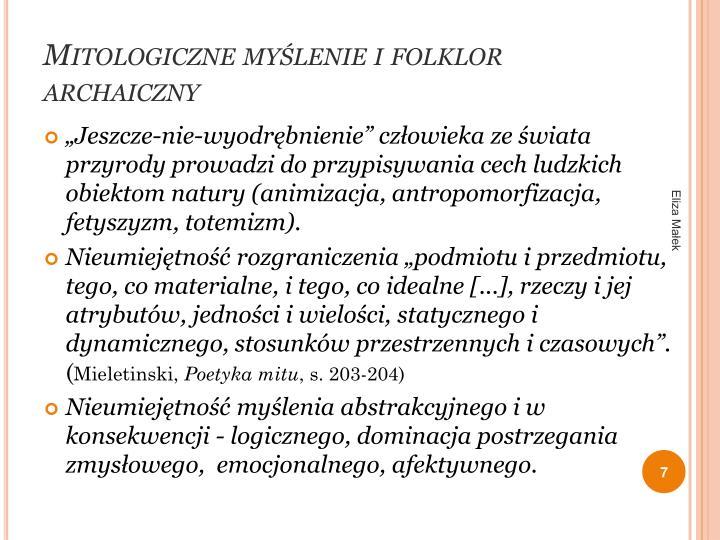 Mitologiczne myślenie i folklor archaiczny