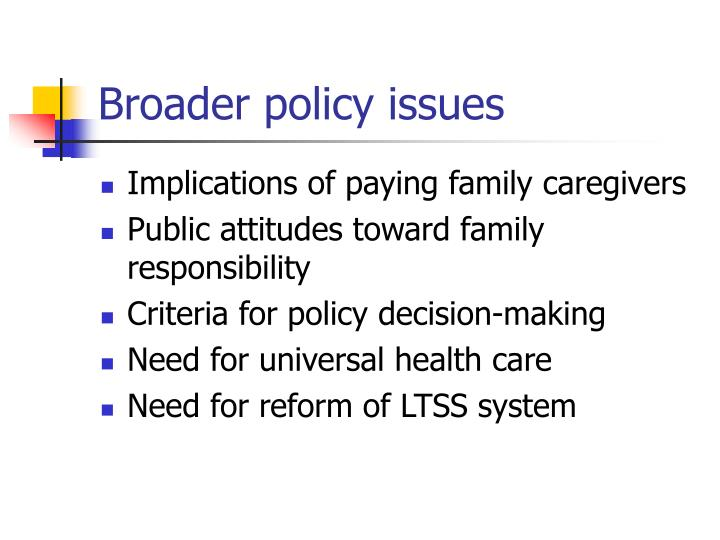 Broader policy issues